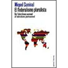 Federalismo pluralista,el (Musicando Con...)