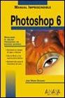 Photoshop 6 (Manuales Imprescindibles)