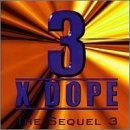 The Sequel 3 by 3 X Dope (1998-09-29)