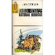 EXTRAORDINARIAS HISTORIAS VERIDICAS
