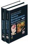 SCHMIDEK Y SWEET. TÉCNICAS & NEUROQUIRURGICAS OPERATORIAS. 4 VOLS + DVD. Indicaciones, métodos y resultado