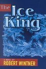 The Ice King by Wintner, Robert