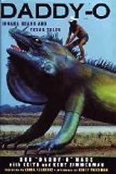Daddy-O: Iguana Heads & Texas Tales by Bob Wade (1995-11-01)