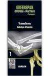 Ortopedia y fracturas en imagen. Traumatismos - Volumen 1