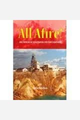 """""""All Afire!"""" : Ore Miners of Newfoundland and Labr Paperback"""
