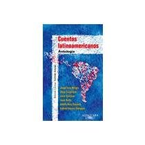 Cuentos Latinoamericanos: Antologia par Conrado Zuluaga