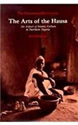 The Arts of the Hausa: An Aspects of Islamic Culture in Northern Nigeria (Chicago Visual Library) by Commonwealth In (1977-06-01)