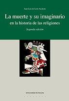 La muerte y su imaginario en la historia de las religiones (Serie Teología) por Juan Luis de León Azcárate
