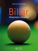Billar. Modalidad a la banda (Juegos / Hobbies) por Valeriano Parera Sans