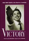 Victory: With Tony Blair on the Road...