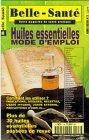 Huiles essentielles : Mode d'emploi, hors-série N°2