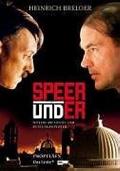 Speer und Er: Hitlers Architekt und Rüstungsminister