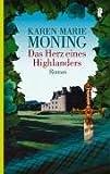 Das Herz eines Highlanders: Roman (Die Highlander-Saga, Band 2)