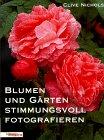 Blumen und Gärten stimmungsvoll fotografieren