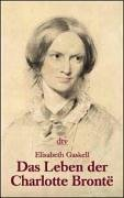 Das Leben der Charlotte Brontë: Biographie