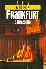 Apa Guides, Frankfurt und Umgebung - Wieland Giebel, Jochen Keute
