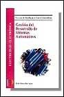 Gestion Del Desarrollo De Sistemas Automaticos por Luis Blanco Barragan