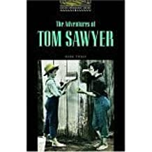 The Obwl1: Adventures of Tom Sawyer: Level 1: 400 Word Vocabulary (Oxford Bookworms Library)