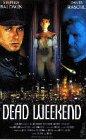 Bild von Dead Weekend [VHS]