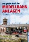 Preisvergleich Produktbild Das große Buch der Modellbahnanlagen