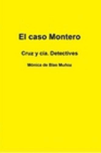El Caso Montero