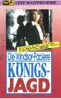 Die Windsor-Papiere: Königsjagd [VHS]