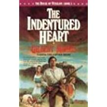 The Indentured Heart (House of Winslow)
