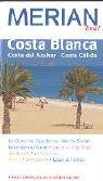 MERIAN live! Reiseführer Costa Blanca: Costa del Azahar/ Costa Cálida