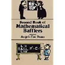 Second Book of Mathematical Bafflers by Dunn, Angela Fox (1983) Paperback
