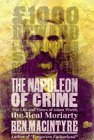 Cover of: The Napoleon of Crime: The Life and Times of Adam Worth, the Real Moriarty | Ben Macintyre