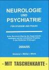 Neurologie und Psychiatrie für Studium und Praxis 2004/05. par Steffen Wirth