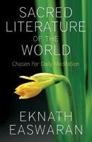 Sacred Literature Of The World                 by Eknath Easwaran