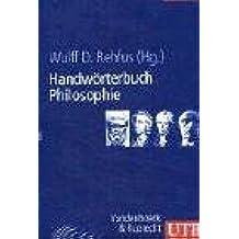 Handwörterbuch Philosophie (Uni-Taschenbücher L)
