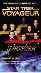 STAR TREK VOYAGEUR TOME 1 : LE PROTECTEUR