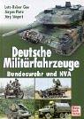Deutsche Militärfahrzeuge. Bundeswehr und NVA