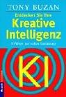 Entdecken Sie Ihre Kreative Intelligenz: 10 Wege zur vollen Entfaltung