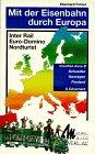 Mit der Eisenbahn durch Europa, Schweden, Norwegen, Finnland (InterRail-Zone B) und Dänemark
