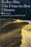 Die Frau in den D?nen. (7444 524). Roman.