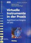 Virtuelle Instrumente in der Praxis, VIP 2002, m. CD-ROM