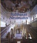 Balthasar Neumann - Wilfried Hansmann