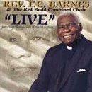 Live by Rev Fc Barnes & Red Budd Gospe (1997-11-03)