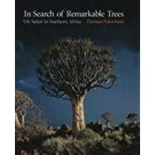 In Search Of Remarkable Trees: On Safari In Southern Africa by Thomas Pakenham (2007-08-30)