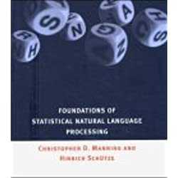 Foundations of Statistical Natural Language Processing (Mit Press)