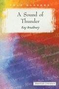 BY Bradbury, Ray ( Author ) [ A SOUND OF THUNDER (TALE BLAZERS: AMERICAN LITERATURE) ] Jan-2000 [ Paperback ] (A Sound Of Thunder Von Ray Bradbury)