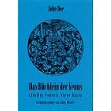 Das Buchlein der Venus =: Libellus Veneris nigro sacer : eine magische Handschrift des 16. Jhs (Mundus Reihe Volkskunde)