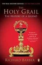 The Holy Grail: The History of a Legend