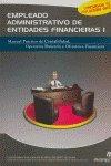 Empleado administrativo de entidades financieras. VOLUMEN COMPLETO I por Maria Argibay