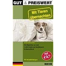 Gut & preiswert - Mit Tieren übernachten: Mit dem Haustier auf Reisen