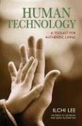 human-technology-a-toolkit-for-authentic-living