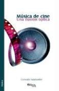 Musica de Cine. Una Ilusion Optica